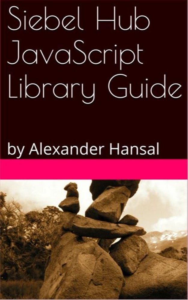 Siebel Hub JavaScript Library Guide